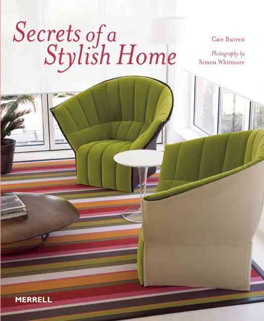 Secrets of a Stylish Home By Burren, Cate