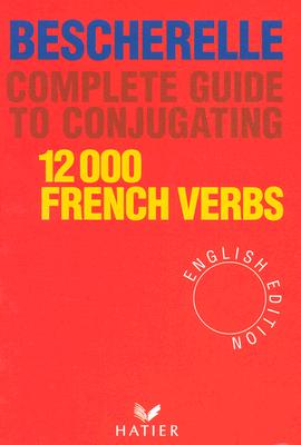 12.000 French Verbs By Bescherelle (EDT)